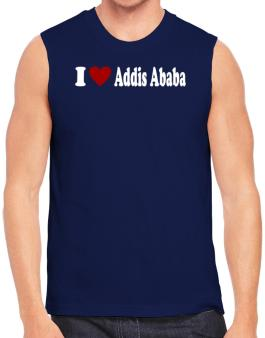 I Love Addis Ababa Sleeveless