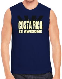 Costa Rica Is Awesome Sleeveless