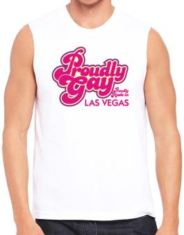 Proudly Gay, Proudly Made In Las Vegas Sleeveless