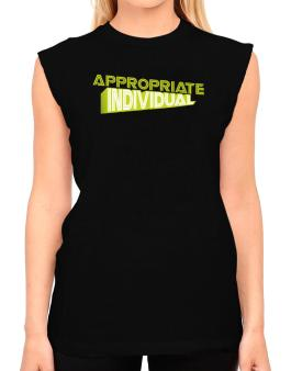 Appropriate Individual T-Shirt - Sleeveless-Womens