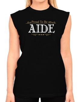 Proud To Be An Aide T-Shirt - Sleeveless-Womens