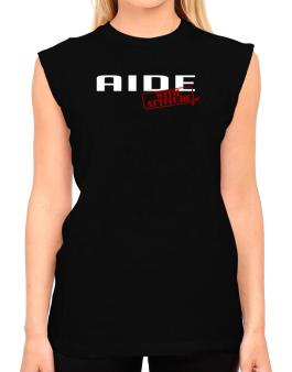 Aide With Attitude T-Shirt - Sleeveless-Womens