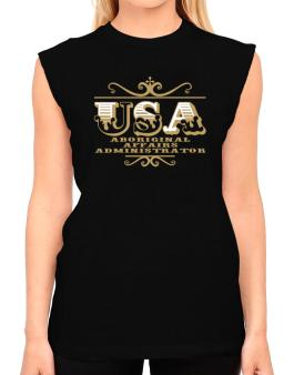 Usa Aboriginal Affairs Administrator T-Shirt - Sleeveless-Womens