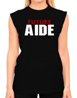 Future Aide T-Shirt - Sleeveless-Womens