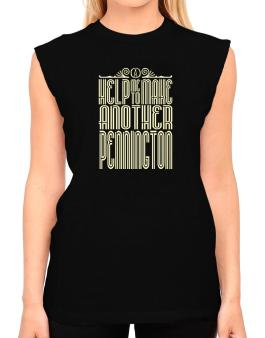 Help Me To Make Another Pennington T-Shirt - Sleeveless-Womens