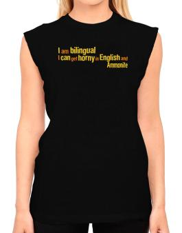I Am Bilingual, I Can Get Horny In English And Ammonite T-Shirt - Sleeveless-Womens