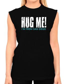 Hug Me, Im From San Diego T-Shirt - Sleeveless-Womens