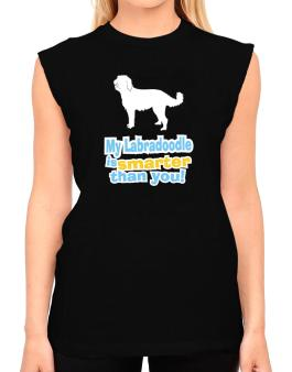 My Labradoodle Is Smarter Than You ! T-Shirt - Sleeveless-Womens