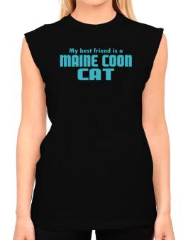 My Best Friend Is A Maine Coon T-Shirt - Sleeveless-Womens