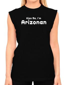 Kiss Me, I Am Arizonan T-Shirt - Sleeveless-Womens
