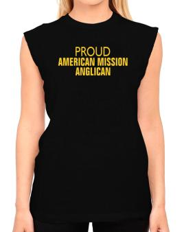Proud American Mission Anglican T-Shirt - Sleeveless-Womens