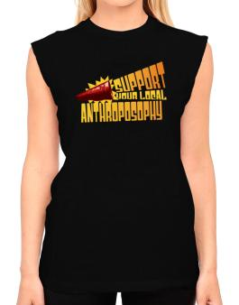 Support Your Local Anthroposophy T-Shirt - Sleeveless-Womens