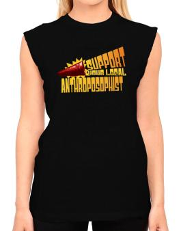 Support Your Local Anthroposophist T-Shirt - Sleeveless-Womens