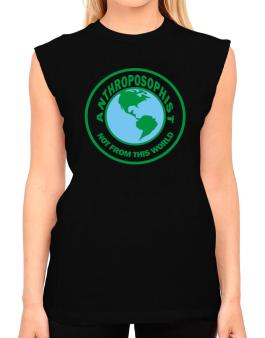 Anthroposophist Not From This World T-Shirt - Sleeveless-Womens