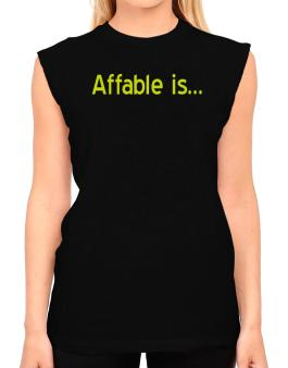 Affable Is T-Shirt - Sleeveless-Womens
