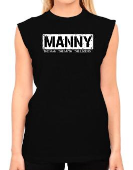Manny : The Man - The Myth - The Legend T-Shirt - Sleeveless-Womens