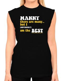 Manny There Are Many... But I (obviously) Am The Best T-Shirt - Sleeveless-Womens