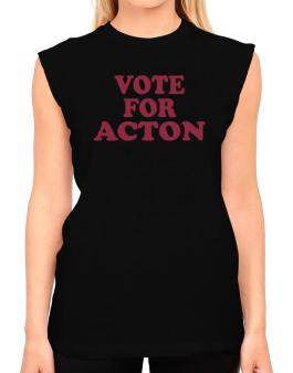 Vote For Acton T-Shirt - Sleeveless-Womens