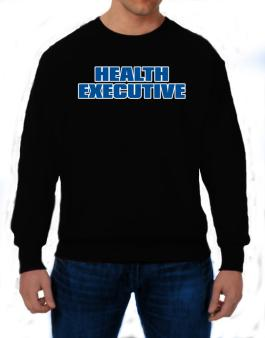 Health Executive Sweatshirt