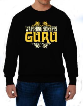 Watching Sunsets Guru Sweatshirt
