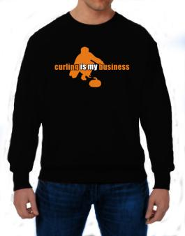 Curling Is My Business Sweatshirt