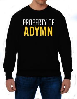 Property Of Adymn Sweatshirt