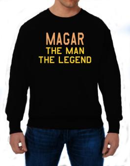 Magar The Man The Legend Sweatshirt