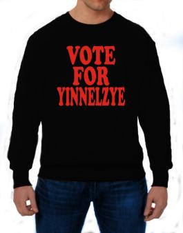 Vote For Yinnelzye Sweatshirt