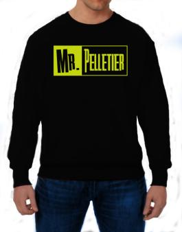 Mr. Pelletier Sweatshirt