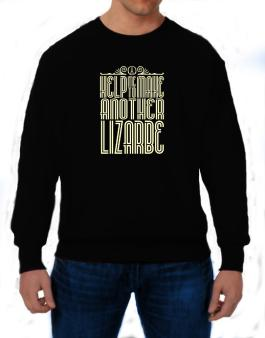 Help Me To Make Another Lizarbe Sweatshirt