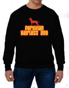 Breed Color Peruvian Hairless Dog Sweatshirt