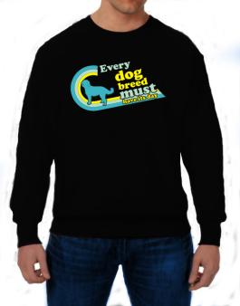 Labradoodle : Every Dog Breed Must Have Its Day! Sweatshirt