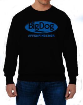 Big Dog : Affenpinscher Sweatshirt