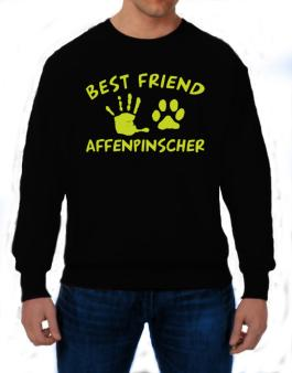 My Best Friend Is My Affenpinscher Sweatshirt