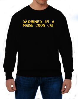Owned By A Maine Coon Sweatshirt