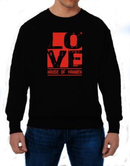 Love House Of Yahweh Sweatshirt