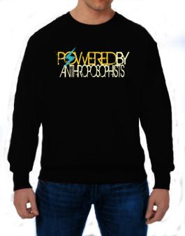 Powered By Anthroposophists Sweatshirt
