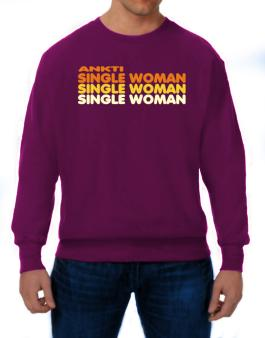 Ankti Single Woman Sweatshirt
