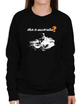 This Is Australia? - Astronaut Sweatshirt-Womens