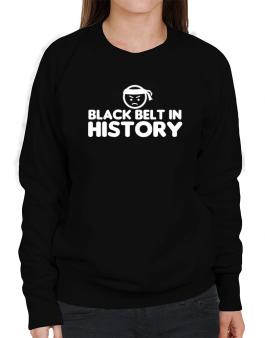 Black Belt In History Sweatshirt-Womens