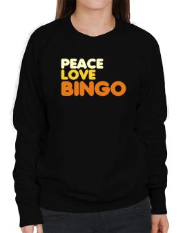 Peace Love Bingo Sweatshirt-Womens