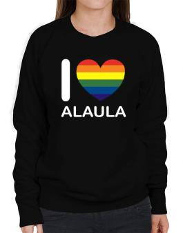 I Love Alaula - Rainbow Heart Sweatshirt-Womens