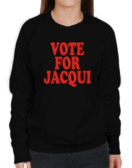 Vote For Jacqui Sweatshirt-Womens