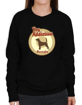 Dog Addiction : Beagle Sweatshirt-Womens