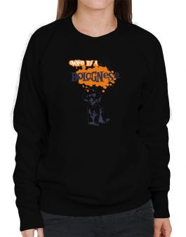 Owned By A Bolognese Sweatshirt-Womens