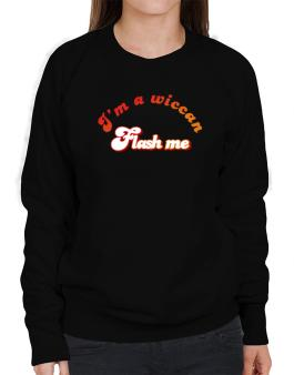 Flash Me Im A Wiccan Sweatshirt-Womens