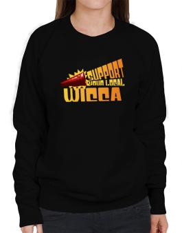 Support Your Local Wicca Sweatshirt-Womens