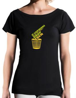 If Caipirinha Hinders Your Studies, Drop Them T-Shirt - Boat-Neck-Womens