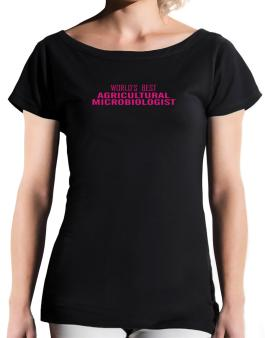 Worlds Best Agricultural Microbiologist T-Shirt - Boat-Neck-Womens