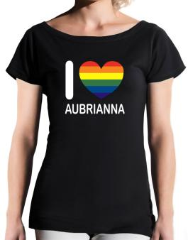 I Love Aubrianna - Rainbow Heart T-Shirt - Boat-Neck-Womens